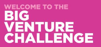 Calling Social Entrepreneurs – Big Venture Challenge 2014