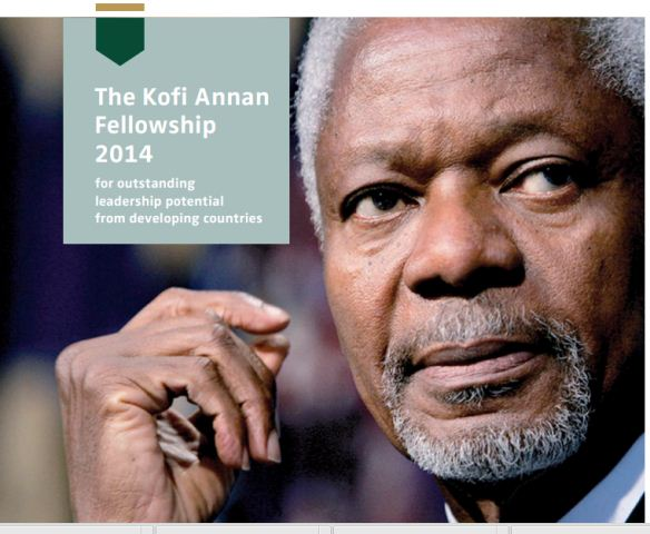 Kofi Annan Fellowship 2014 for Outstanding Leadership Potential from Developing Countries