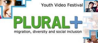 Submit your Video for the PLURAL+ Youth Video Festival Contest 2014