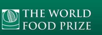 The 2014 World Food Prize of $250,000 – Submit your Nominations