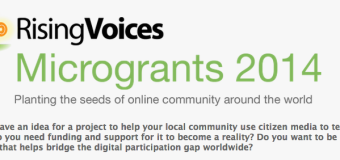 2014 Rising Voices Micro-grants for Online Citizen Media Projects