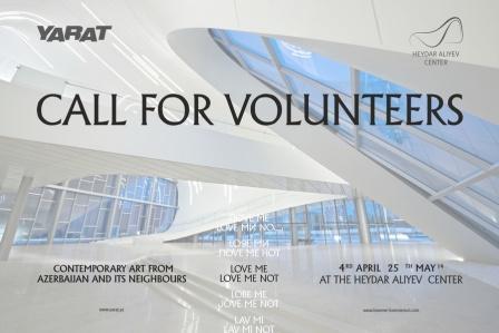 2014 YARAT Contemporary Art Organization calls on Volunteers