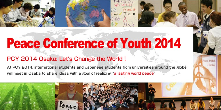 2014 Peace Conference of Youth in Osaka, Japan (Fully-funded)