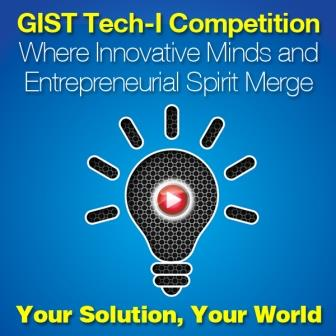 2014 GIST Tech-I Competition – Win Up to $70,000 and more