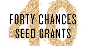 The 40 Chances Seed Grants Program (Win $10,000)