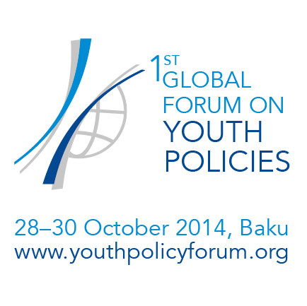 First Global Forum on Youth Policies 2014 – Baku, Azerbaijan (Fully-Funded)