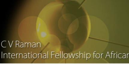 CV Raman 2014 International Fellowship for African Researchers