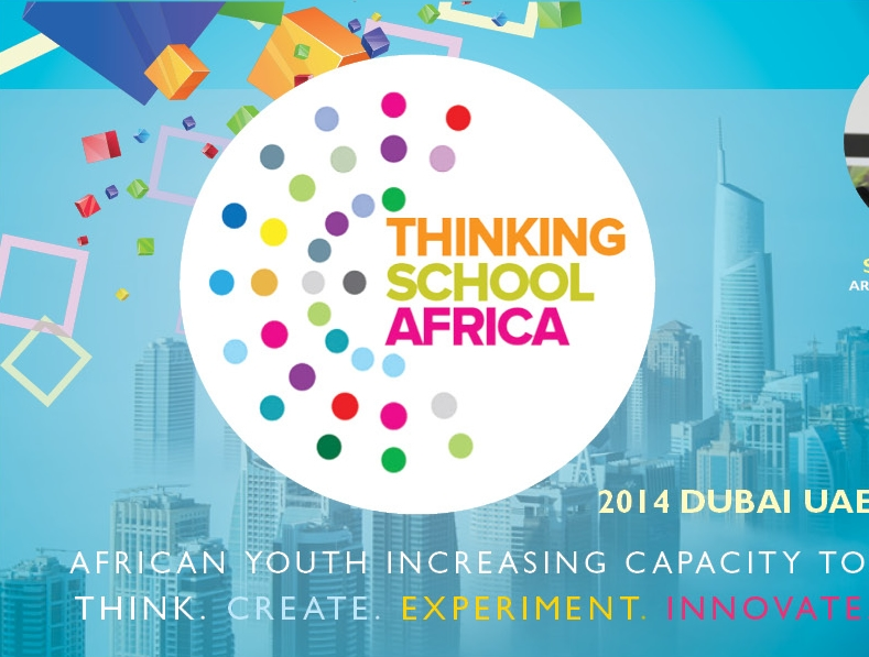 Apply to the Thinking School Africa 2014 for Young Africans – Dubai UAE