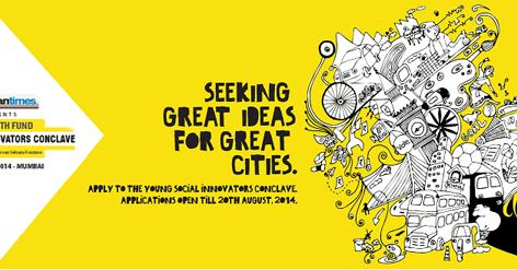 Young Social Innovators Conclave 2014 – Mumbai India (Fully-funded)