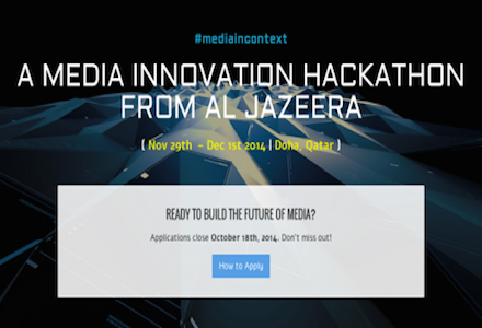 Al-Jazeera's Media Innovation Hackathon (All-Expense Paid)