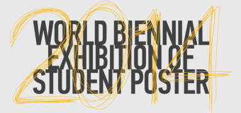 2014 World Biennial Exhibition of Student Poster – Novi Sad, Serbia