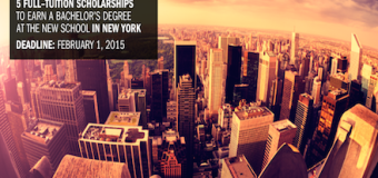 2015 New School Competition-Win Full Scholarship to Study in New York