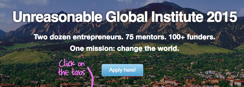Unreasonable Global Institute 2015 – Colorado, USA