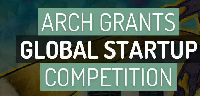 Arch Grants Global Startup Competition 2015 – Start a Business in St. Louis with $50,000