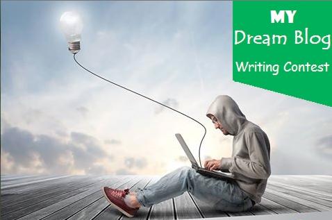 My Dream Blog Writing Contest 2015 – HowToStartABlogOnline.net