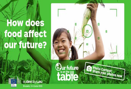 EDD15 'Our Future is on the Table' Photo Contest-Win Fully Funded Trips to Brussels + World Expo in Milan