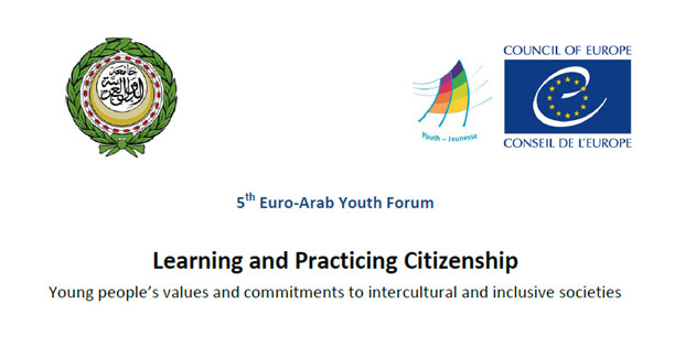 5th Euro-Arab Youth Forum on Learning and Practicing Citizenship – Strasbourg, France