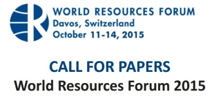 Call for Papers for World Resources Forum 2015