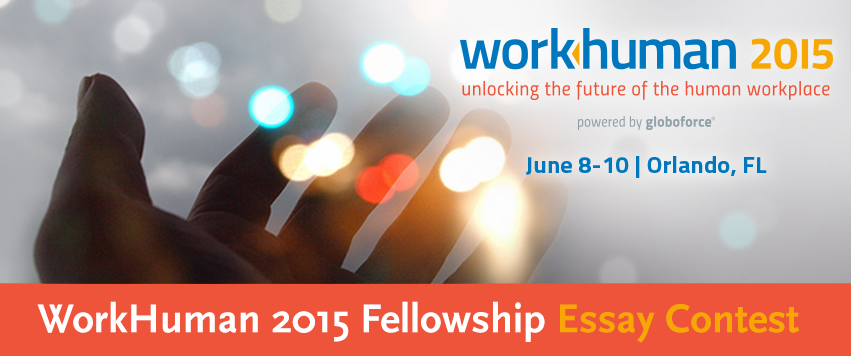 WorkHuman Fellowship Essay Contest 2015 for Students in USA – Win a trip to Orlando!