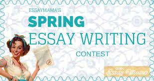 Enter the Essaymama's Spring Essay Writing Contest