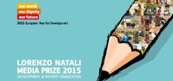 2015 Lorenzo Natali Media Prize – €5,000 Prize for Each Winner