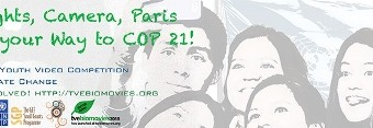 Global Youth Video Competition on Climate Change- Win Round Trip to COP21/CMP11 in Paris