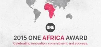 The 2015 ONE Africa Award- $100,000 Cash Award