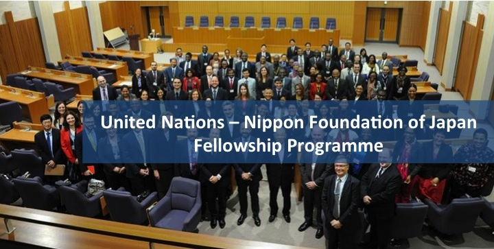 United Nations – Nippon Foundation of Japan Fellowship Programme 2019 (Fully-funded)