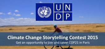 UNDP Climate Change Storytelling Contest 2015 – Win a trip to Paris for COP21