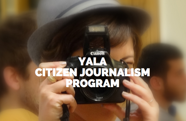 Apply to become a YaLa Citizen Journalist 2015