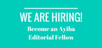 Become an Editorial Fellow For Ayiba Magazine