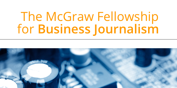 Apply for the McGraw Fellowship for Business Journalism