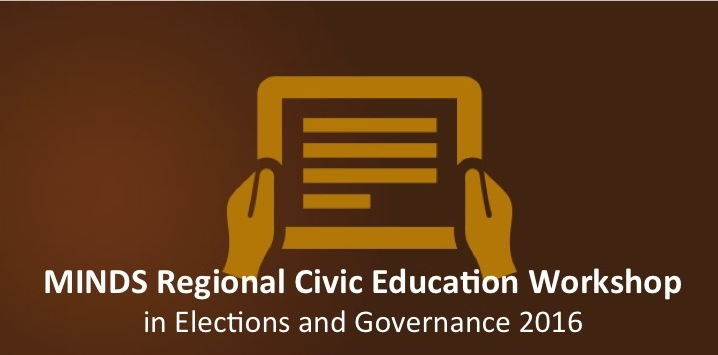 MINDS East Africa Regional Civic Education Workshop in Elections & Governance 2016