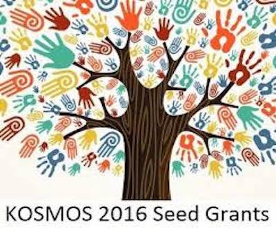Kosmos 2016 Seed Grants – Call For Proposals ($2500 award)