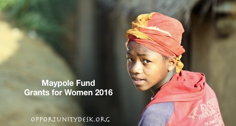 Maypole Fund Small Grants for Women 2016