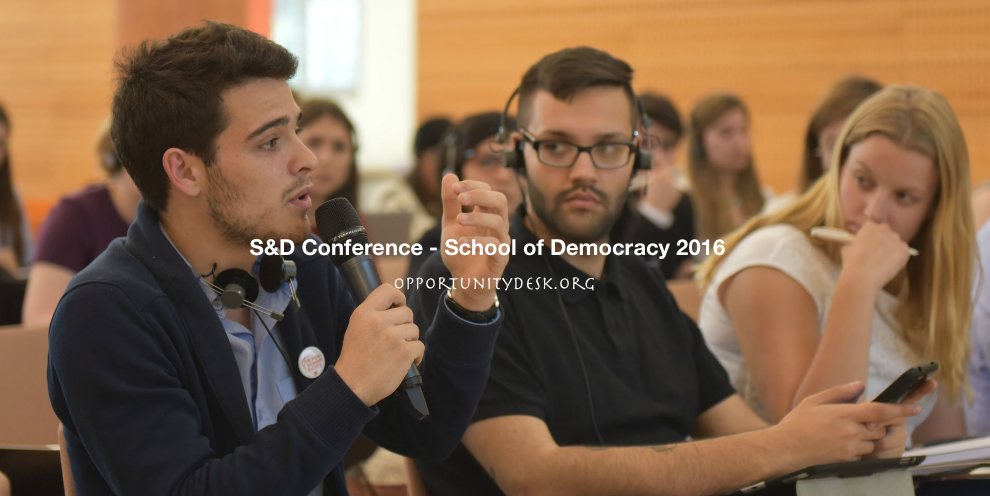 Call for Application: S&D School of Democracy Conference 2016 in Italy