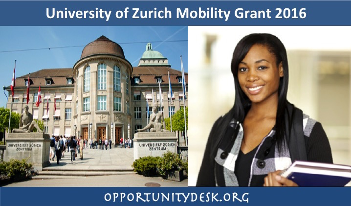 University of Zurich Mobility Grant 2016 for Africans to Study in Switzerland