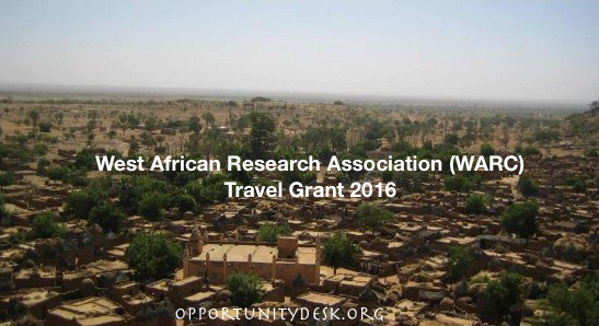 West African Research Association (WARC) Travel Grant Fellowship 2016 for African Scholars and Graduate students