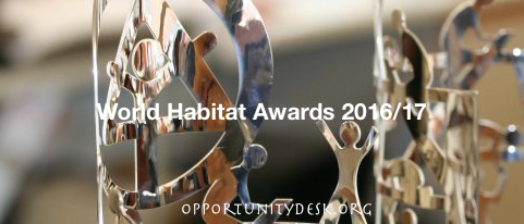 World Habitat Awards 2016/17 for Innovative Solutions to Housing Problems
