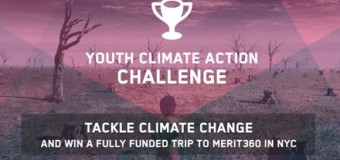 Youth Climate Action Challenge -Win Trip to Attend Merit360 in New York,USA