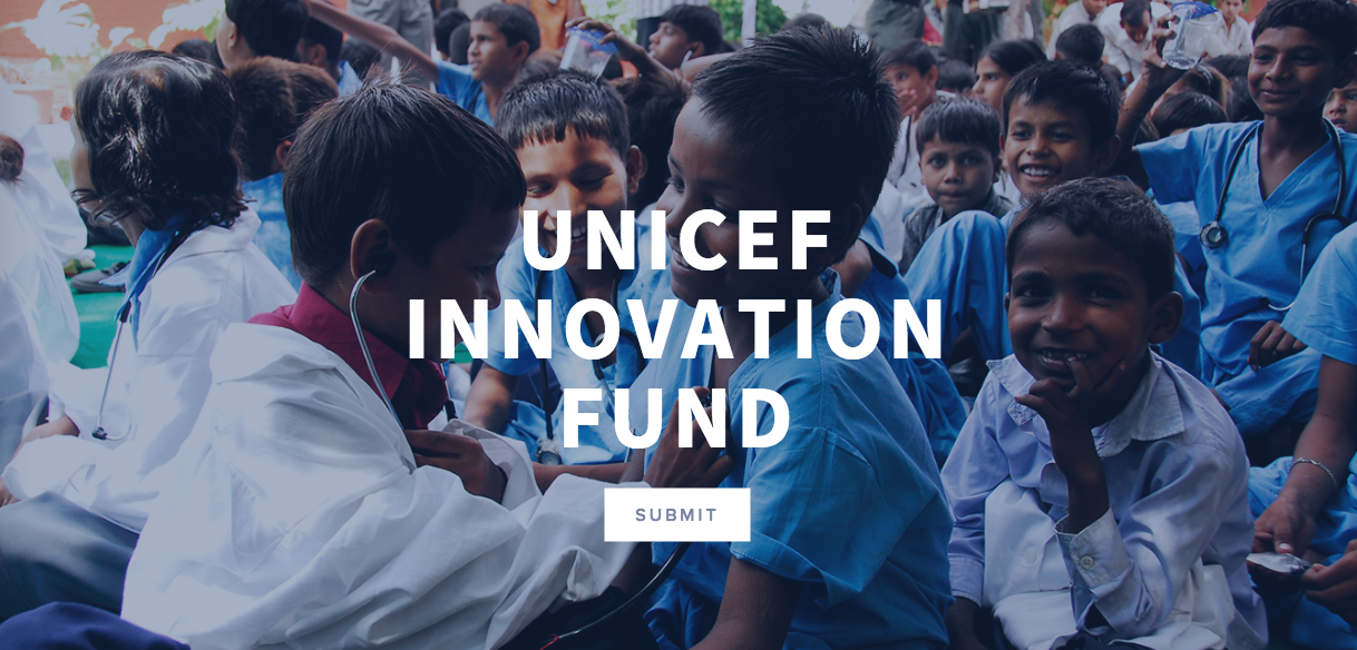 UNICEF Innovation Fund 2016 – Up to $9m for Open Source Tech Start-ups