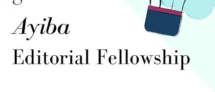 Ayiba Editorial Fellowship Program