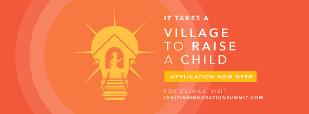Village to Raise a Child 2016 Challenge-Attend Igniting Innovation Summit at Harvard University