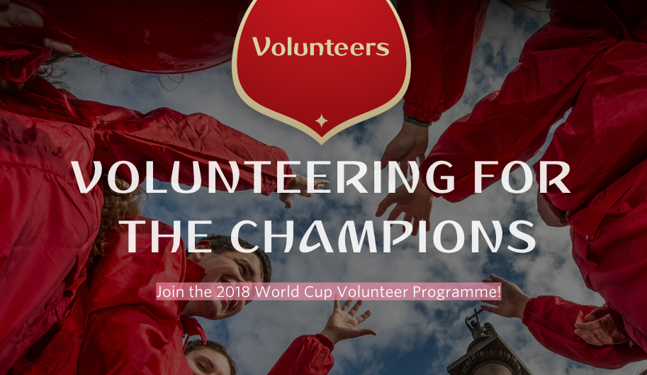 Join the 2018 FIFA World Cup Volunteer Programme!