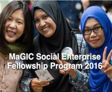 MaGIC Social Enterprise Fellowship Program 2016