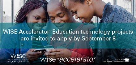 WISE Accelerator Program 2016/17- Submit Innovative Education Technology Projects