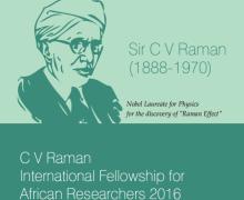 C V Raman International Fellowship for African Researchers 2016