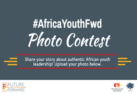 Photo Contest – Future Forward #AfricaYouthFwd