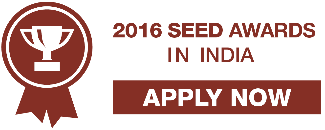 Apply to the 2016 SEED Awards in India