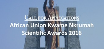 African Union Kwame Nkrumah Scientific Awards 2016 – Up to $100k in Prizes!